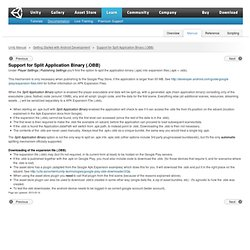Support for Split Application Binary (.OBB)