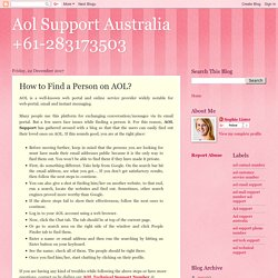 Aol Support Australia +61-283173503: How to Find a Person on AOL?