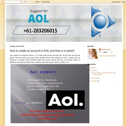 Aol Support Australia +61-283206015: How to create an account in AOL and How is it useful?