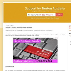 Norton Help & Support Australia Number 1-800-958-211: Norton Against Growing Threat- Botnets