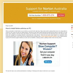 Norton Help & Support Australia Number 1-800-958-211: How to install Norton antivirus on PC