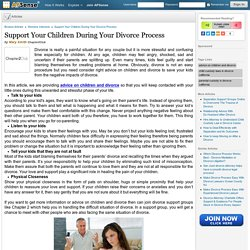 Support Your Children During Your Divorce Process by Mary Smith
