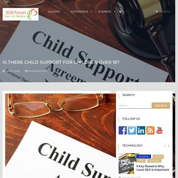 Is There Child Support for Children Over 18? – The Scientology Forum