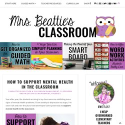How To Support Mental Health in the Classroom