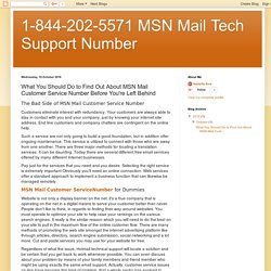 1-844-202-5571 MSN Mail Tech Support Number: What You Should Do to Find Out About MSN Mail Customer Service Number Before You're Left Behind