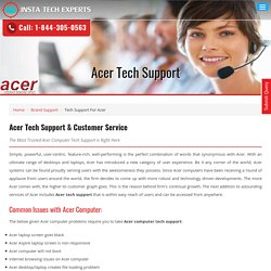 Acer Tech Support & Customer Service Number Phone 1-844-305-0563