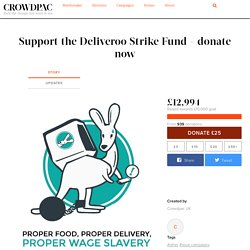 Support the Deliveroo Strike Fund - donate now