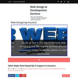 What Major Role Played By IT Support in Houston ~ Web Design & Development Services