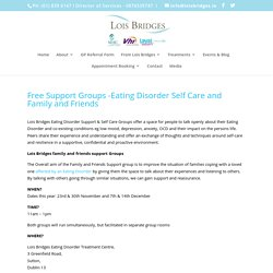 Free Support Groups - Eating Disorder Self Care and Family and Friends