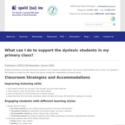 What can I do to support the dyslexic students in my primary class?