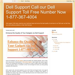 Enhance the Quality of Your Gadgets via Dell Support