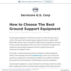 How to Choose The Best Ground Support Equipment - SGS Equipment