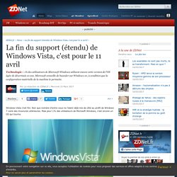 La fin du support (étendu) de Windows Vista, c'est pour le 11 avril - ZDNet