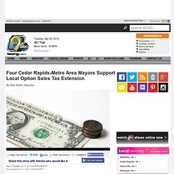 Four Cedar Rapids-Metro Area Mayors Support Local Option Sales Tax Extension