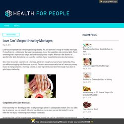 A Love Can't Support Healthy Marriages