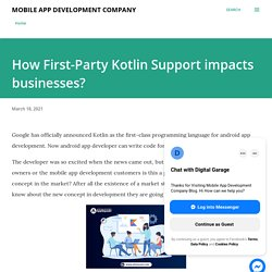 How First-Party Kotlin Support impacts businesses?