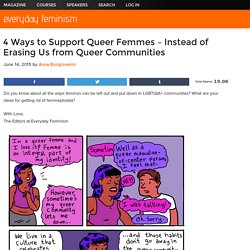 4 Ways to Support Queer Femmes – Instead of Erasing Us from Queer Communities