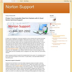 Norton Support: Protect Your Invaluable Data from Hackers with A Good Norton technical Support