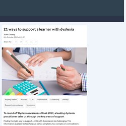 How to support a learner with dyslexia