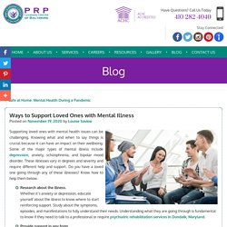 Ways to Support Loved Ones with Mental Illness