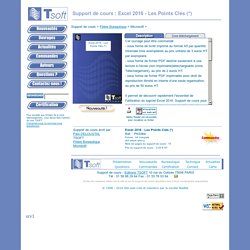 Support de cours Microsoft : Excel 2016 - Les Points Clés (*) - TSOFT 201601