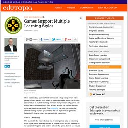 Games Support Multiple Learning Styles
