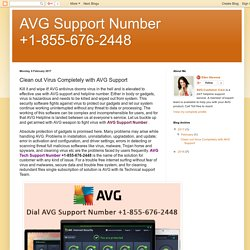 AVG Support Number +1-855-676-2448: Clean out Virus Completely with AVG Support