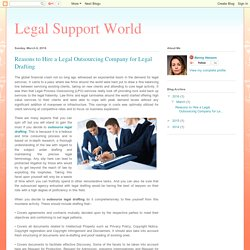 Legal Support World : Reasons to Hire a Legal Outsourcing Company for Legal Drafting