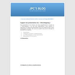 """JPC'S BLOG » Blog Archive » Support de présentation du """"Mind-Mapping"""""""