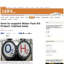 Govt to support Water Fuel Kit Project: Cabinet body