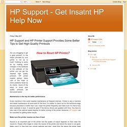 HP Support and HP Printer Support Provides Some Better Tips to Get High Quality Printouts
