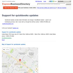 Support for quickbooks updates, United States 3700 Haven Ave #111 Menlo Park, California 94025, , Menlo Park, California, 94025, United States