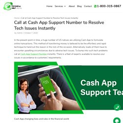 Call at Cash App Support Number to Resolve Tech Issues Instantly