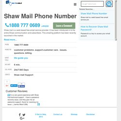 Shaw Mail Support Phone Number