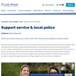 Support service & local police - Look Ahead
