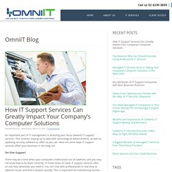 How IT Support Services Can Greatly Impact Your Company's Computer Solutions