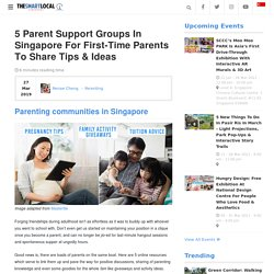 5 Parent Support Groups In Singapore For First-Time Parents