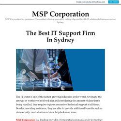 The Best IT Support Firm In Sydney – MSP Corporation