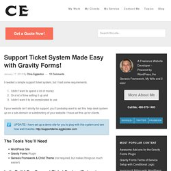 Support Ticket System Made Easy with Gravity Forms!