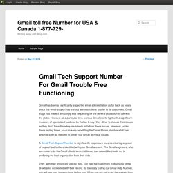 Gmail Tech Support Number For Gmail Trouble Free Functioning