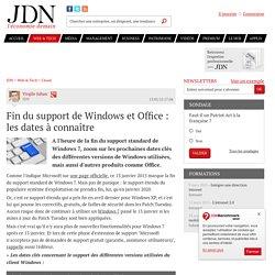 Fin du support de Windows et Office : les dates à connaître