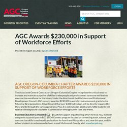 AGC Awards $230,000 in Support of Workforce Efforts - AGC