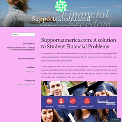 Support4america.com: A solution to Student Financial Problems – Support4americamd