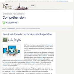 Exercice de français : les (in)supportables portables