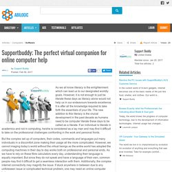 Supportbuddy; The perfect virtual companion for online computer help