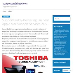 SupportBuddy-Delivering Eminent Apple Mac Support Services 24/7 – supportbuddyreviews