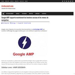 Google AMP supporte maintenant les boutons sociaux et les menus de navigation