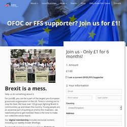 OFOC or FFS supporter? Join us for £1! - European Movement