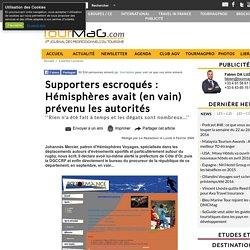 Supporters escroqués : Hémisphères avait (en vain) prévenu les autorités