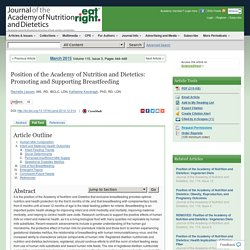 Position of the Academy of Nutrition and Dietetics: Promoting and Supporting Breastfeeding